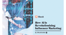 How AI is Revolutionizing Influencer Marketing [Free Ebook]