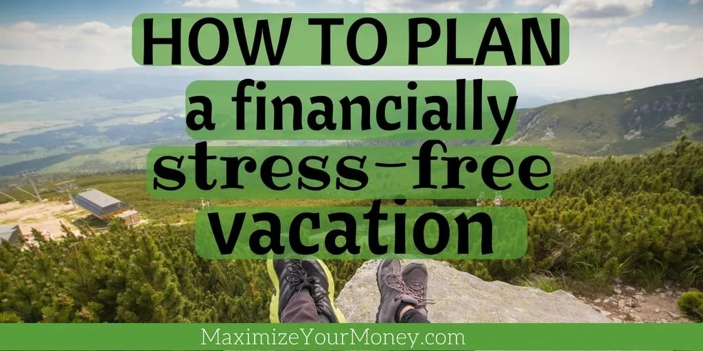 How to budget and plan vacation
