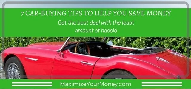 save money with these 7 car buying tips