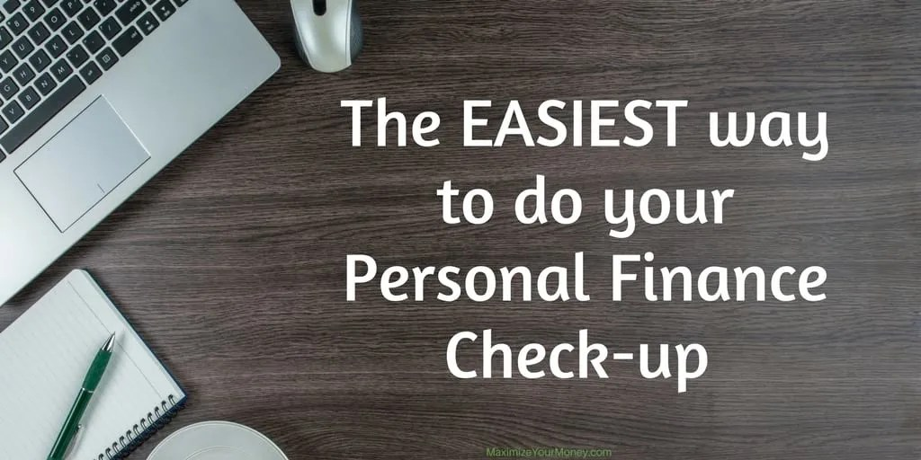 The easiest way to do a Personal Finance Check-up