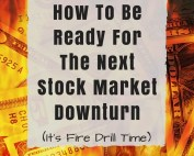 Stock Market Investor Fire Drill | Consider Your Financial Life Plan