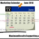 Looking Ahead – Marketing Calendar June 2014