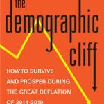 The Demographic Cliff – Book Review