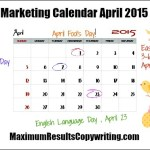 Looking Ahead – Marketing Calendar April 2015