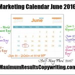 Looking Ahead – Marketing Calendar June 2016