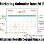 Looking Ahead – Marketing Calendar June 2016