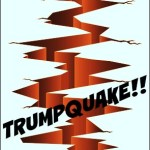Any Lessons From The 'Trumpquake' For Marketers?