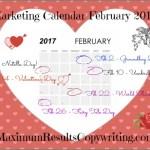 Looking Ahead – Marketing Calendar February 2017