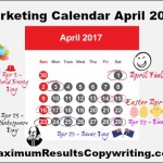 Looking Ahead – Marketing Calendar April 2017