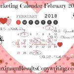 Loooking Ahead – Marketing Calendar February 2018