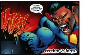BatmanVsSuperman12 - CerebroVsForca