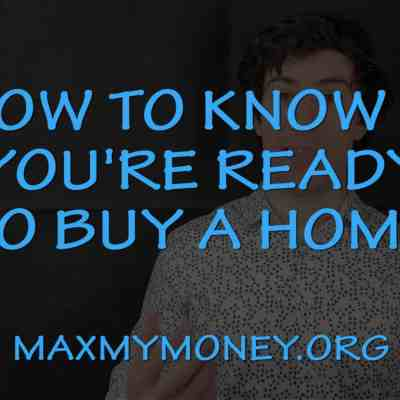 How to Know If You're Ready to Buy a Home & Real Estate – Home Buying Course Session 1