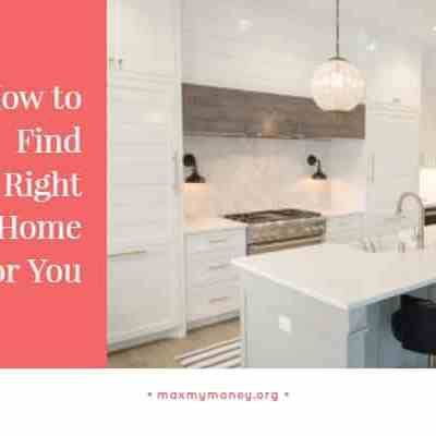 How to Find the Right Home for You – Home Buying Course Session 6