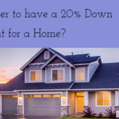 Is it Better to Have a 20% Down Payment When Buying a Home? – Home Buying Course Session 10