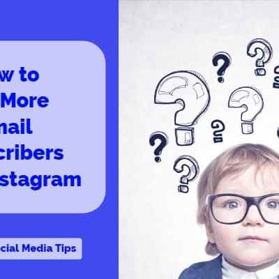 How to Get More Email Subscribers from Instagram Social Media
