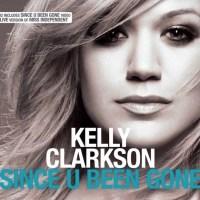 Kelly Clarkson - 'Since U Been Gone'