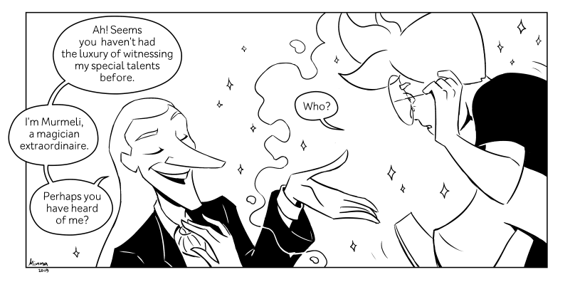 """Olen Minna, innokas sarjakuvantekijä pääkaupunkiseudulta. Naputtelen koodia päivisin ja piirtelen verkkosarjakuvaa iltaisin. Työn alla tällä hetkellä pitkä englanninkielinen seikkailusarjakuva """"Book of Change"""". Kaikki tähän mennessä ilmestyneet sivut ovat luettavissa ilmaiseksi netissä. Muutamat ovat saattaneet törmätä minuun aiemmin sarjakuvakeskuksen ja Aalto-yliopiston sarjiskursseilla. Sarjakuvani luettavissa: https://tapas.io/series/Book-of-Change Sähköposti: minna.s.turunen@gmail.com Twitter: https://twitter.com/amarathimi Tumblr: https://amarathimi.tumblr.com/"""