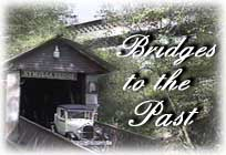 Bridges to the Past – Alabama's Covered Bridges
