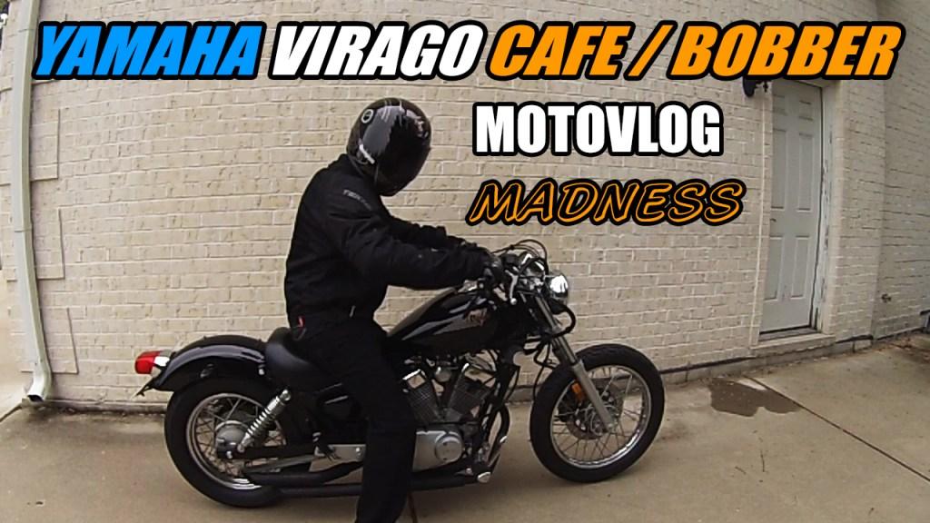 Yamaha V Star Virago Motovlog Madness