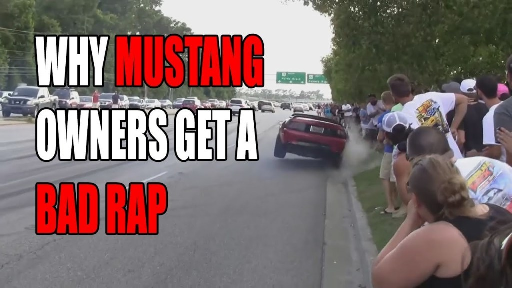 Why Mustang Drivers Get a Bad Rap
