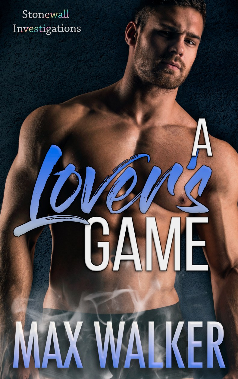 A Lover's Game by Max Walker