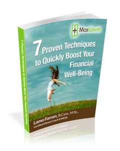 MaxWorth 7 Proven Techniques to Quickly Boost Your Financial Well-Being