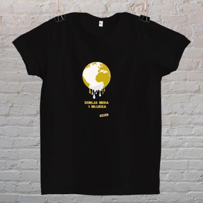 zemlja meda i mlijeka mayara majica kada netk okaze da ovdje ne tece med i mlijeko crna