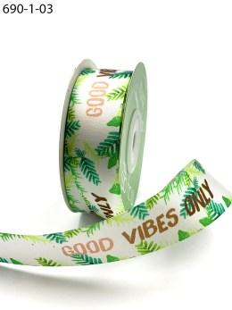 """good vibes only"" inspirational printed satin ribbon"