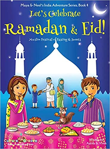 Let's Celebrate Ramadan and Eid by Ajanta Chakraborty book cover