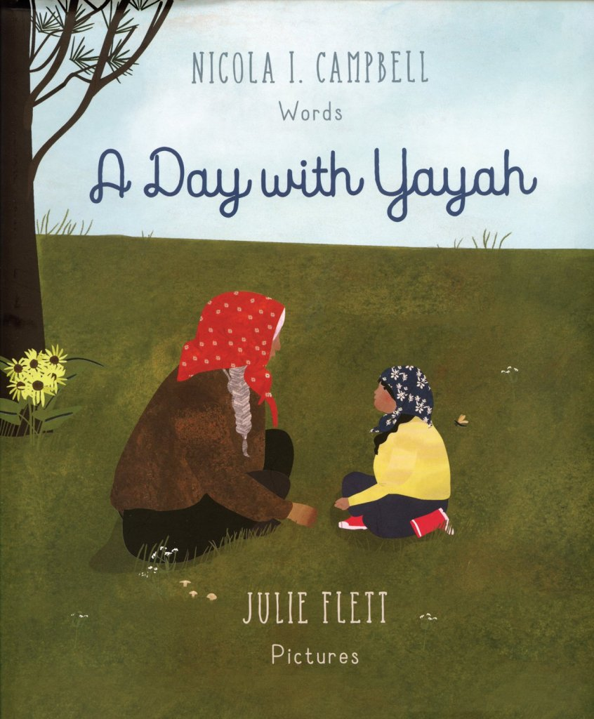 A Day with Yayah by Nicola I. Campbell book cover