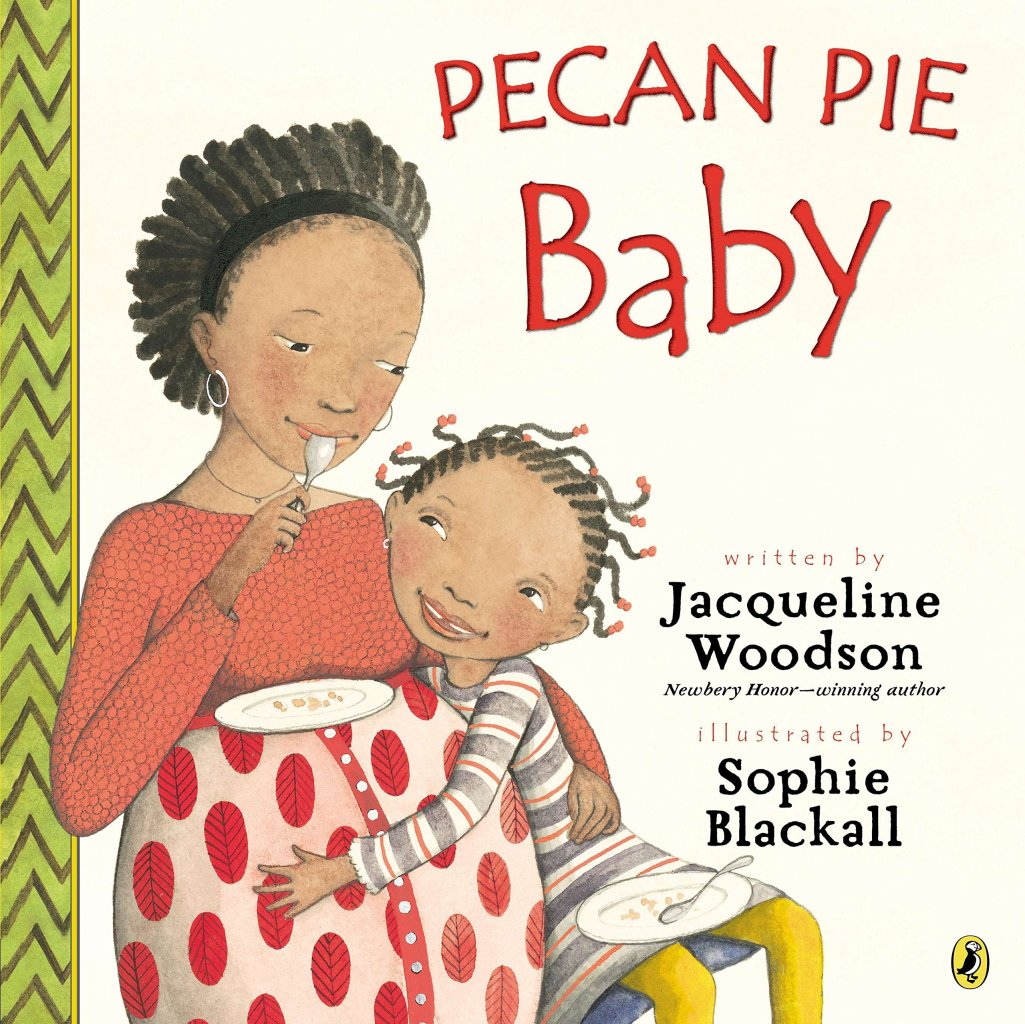 Pecan Pie Baby by Jacqueline Woodson book cover