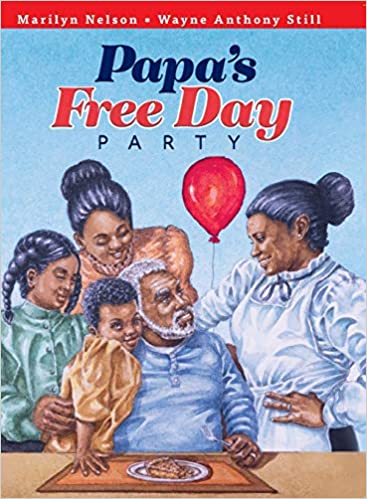 Papa's Free Day Party by Marilyn Nelson
