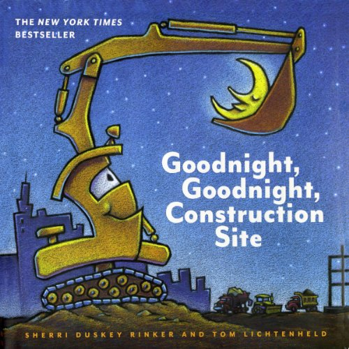 Goodnight, Goodnight Construction Site by Sherri Duskey Rinker book cover