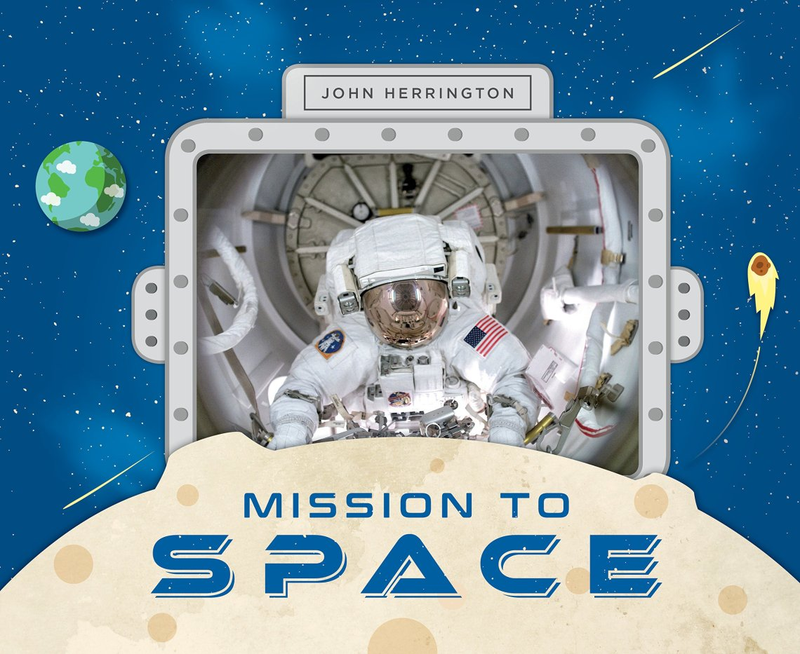 Mission to Space by John Herrington book cover