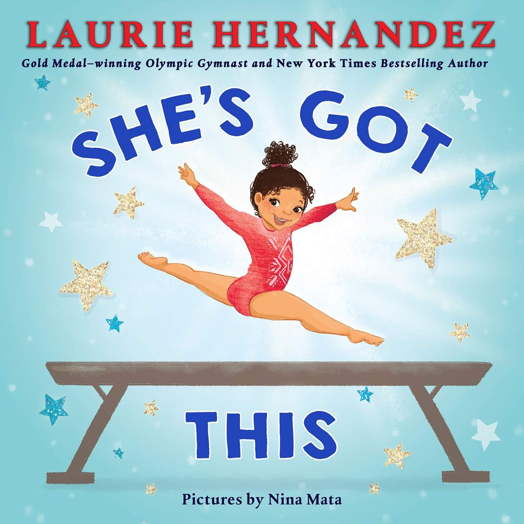 She's Got This by Laurie Hernandez