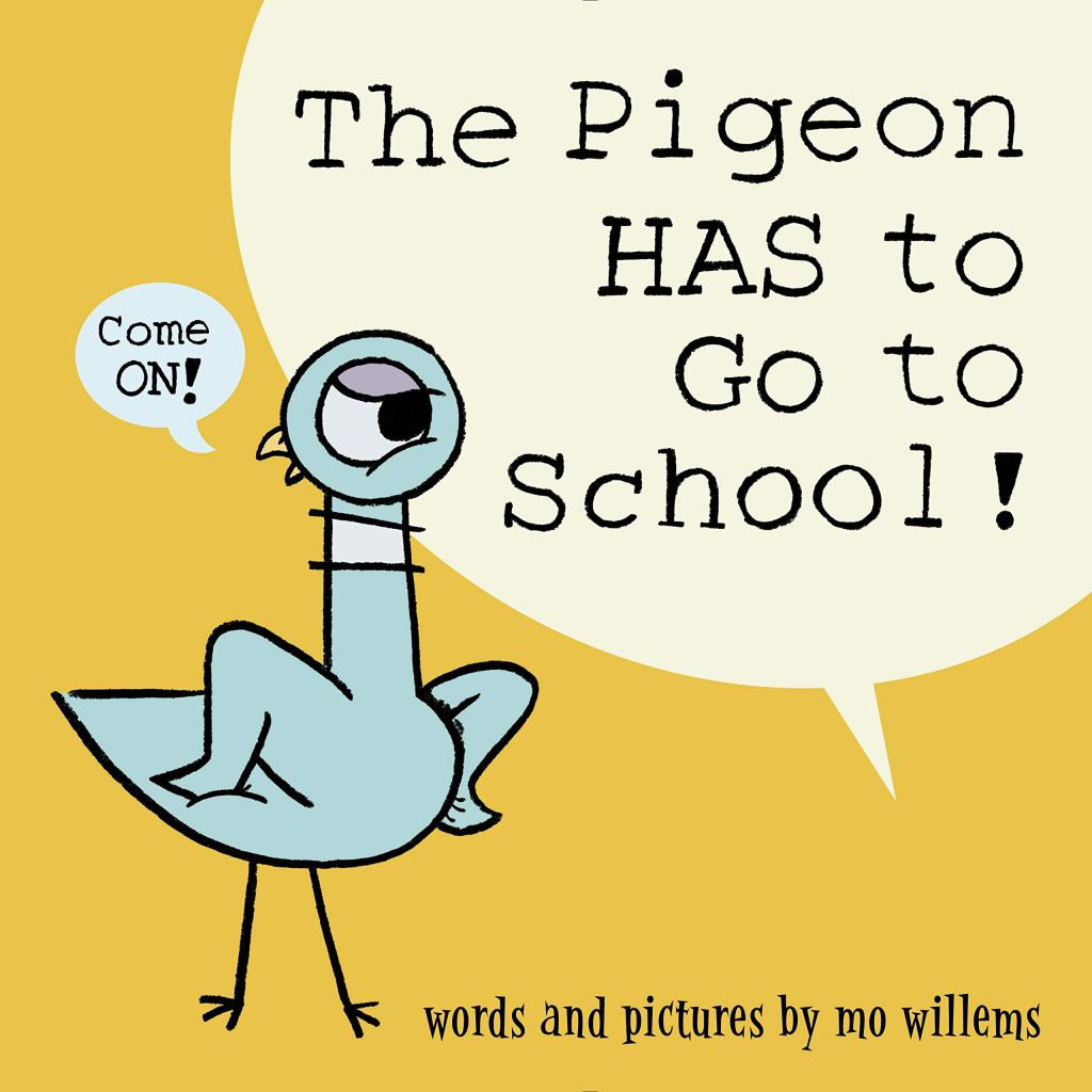 The Pigeon HAS to Go to School! by Mo Willems book cover