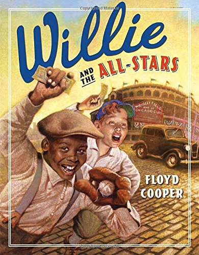 Willie and the All Stars by Floyd Cooper