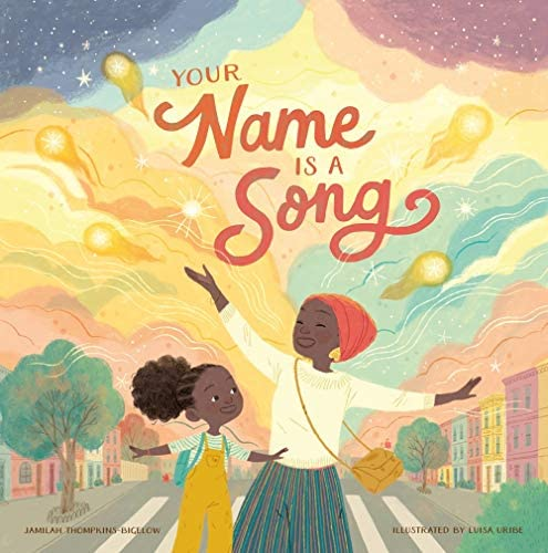 Your Name is a Song by Jamilah Thompkins-Bigelow book cover