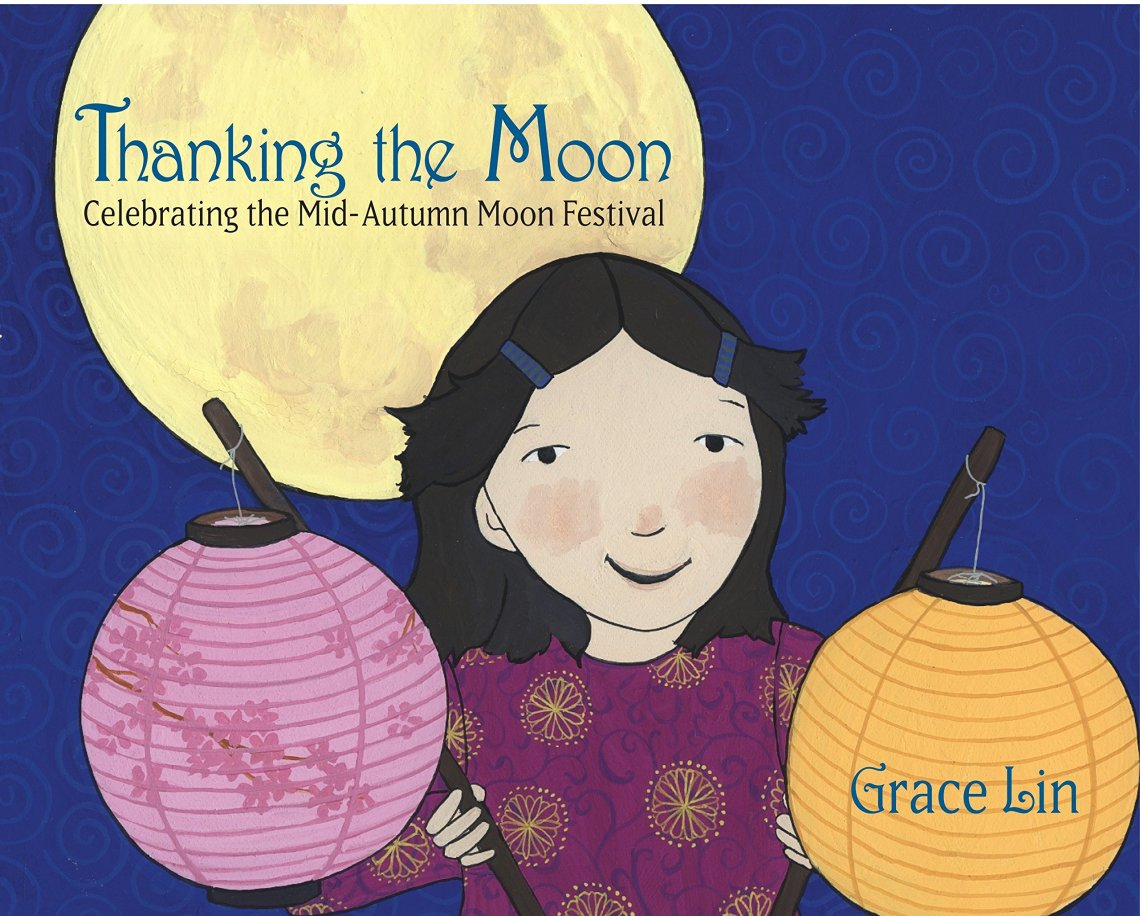 Thanking the Moon by Grace Lin book cover