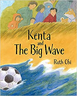Kenta and the Big Wave by Ruth Ohi book cover