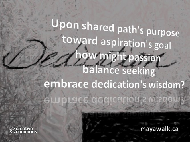 Dedication's Wisdom