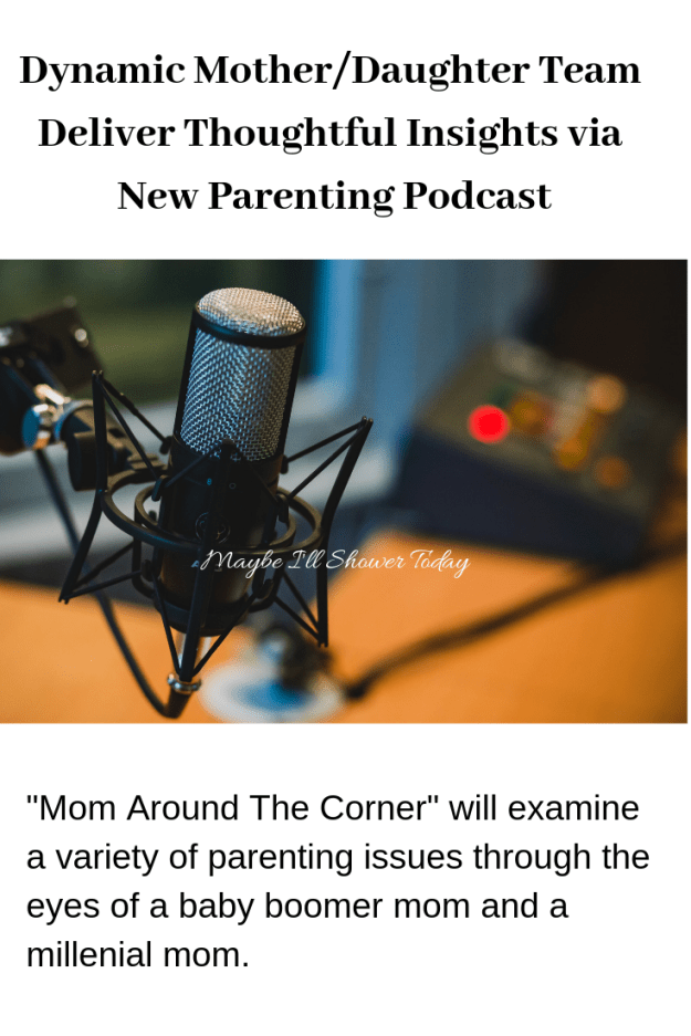 Dynamic Mother_Daughter Team Deliver Thoughtful Insights via New Parenting Podcast