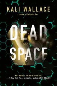Dead Space - Kali Wallace