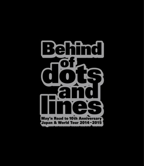 """「Behind of """"dots and lines""""」Complete Ver."""