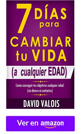 7 Días para Cambiar tu Vida a Cualquier Edad - David Valois