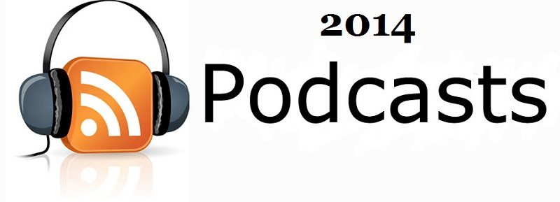 2014 podcasts