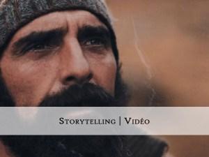 Storytelling - Vidéo