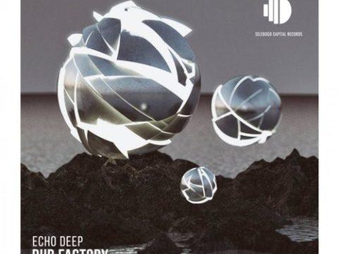Echo Deep Dub Factory