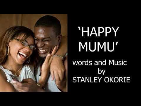 Stanley Okorie – Happy Mumu