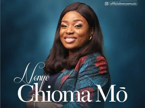 Nonye - Chioma Mo